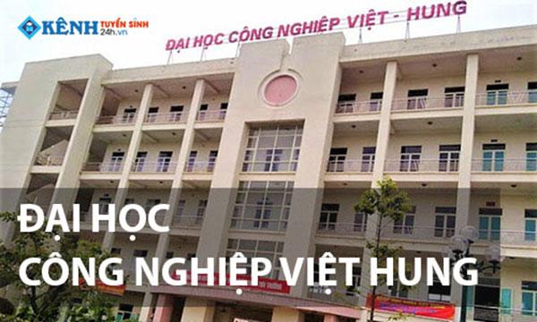 Thông Báo Điểm chuẩn Đại Học Công Nghiệp Việt Hung