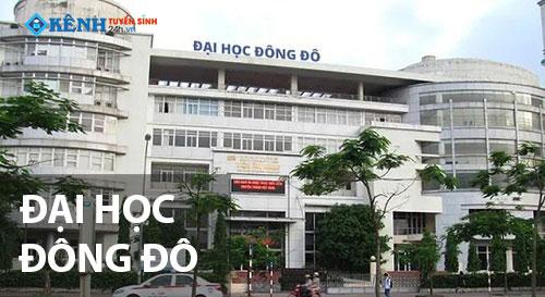 truong dai hoc dong do - Điểm Chuẩn Đại Học Đông Đô 2020 Chính Thức
