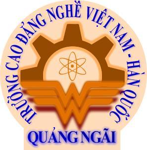 truong cao dang nghe viet nam han quoc quang ngai - Cao Đẳng Nghề Việt Nam - Hàn Quốc Quảng Ngãi
