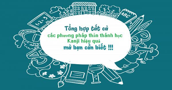 6 phuong phap than thanh de hoc kanji hieu qua