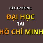 Cac truong dai hoc tai ho chi minh 150x150 - Tổng Hợp Các Trường Đại Học Lấy Điểm Thấp Ở TP.HCM