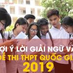 goi y giai de thi mon ngu van 2019 150x150 - Giải Đề Thi Môn Ngữ Văn THPT Quốc Gia 2019 Hay Nhất