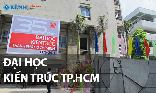 Dai hoc kien truc tp hcm - Điểm Chuẩn Đại Học Kiến Trúc TP.HCM 2020 Chính Thức