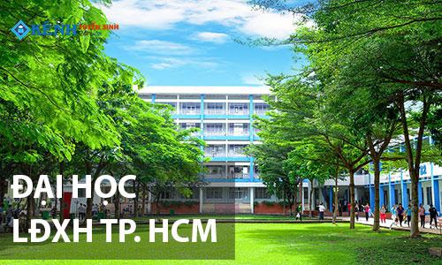Dai hoc lao dong xa hoi tp hcm - Trường Đại học Lao động Xã hội TP.HCM Xét Tuyển Đợt 2 Năm 2019
