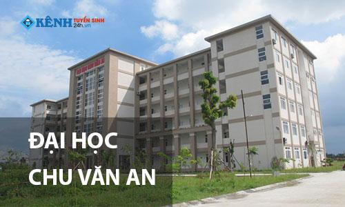 Truong dai hoc chu van an - Điểm Chuẩn Đại Học Chu Văn An 2020 Chính Thức