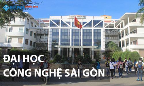 Điểm Chuẩn Trường Đại Học Công Nghệ Sài Gòn