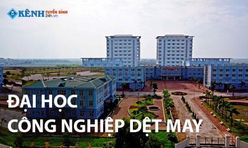 Truong dai hoc cong nghiep det may ha noi - Điểm Chuẩn Đại Học Công Nghiệp Dệt May Hà Nội 2020 Chính Thức
