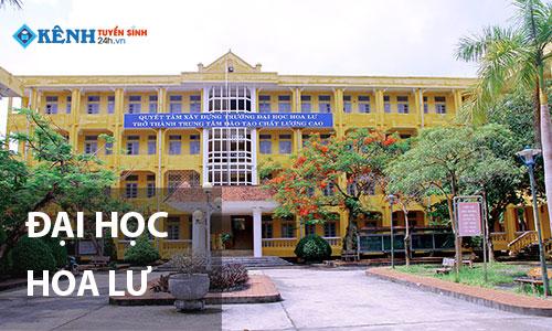 Truong dai hoc hoa lu - Điểm Chuẩn Đại Học Hoa Lư 2020 Chính Thức