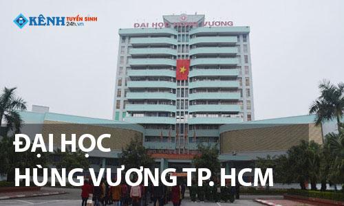 Truong dai hoc hung vuong tp hcm - Điểm Chuẩn Đại Học Hùng Vương 2020 Chính Thức