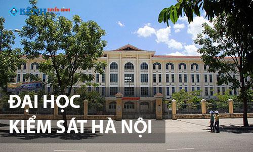 Truong dai hoc kiem sat ha noi - REVIEW – GIỚI THIỆU TRƯỜNG ĐẠI HỌC KIỂM SÁT HÀ NỘI