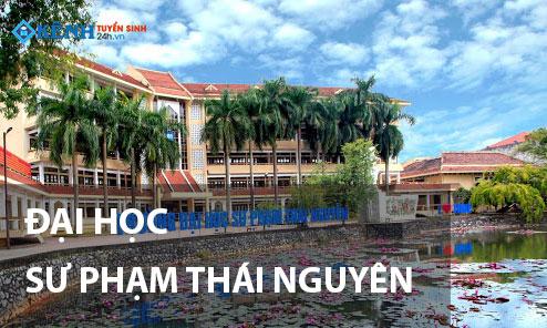 Truong dai hoc su pham dai hoc thai nguyen - Điểm Chuẩn Trường Đại Học Sư Phạm - ĐH Thái Nguyên 2020 Chính Thức