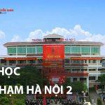 Truong dai hoc su pham ha noi 2 150x150 - REVIEW – GIỚI THIỆU TRƯỜNG ĐẠI HỌC SƯ PHẠM HÀ NỘI 2