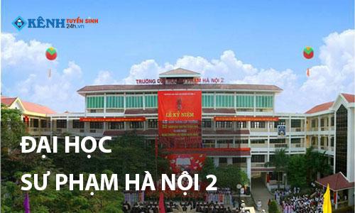 Truong dai hoc su pham ha noi 2 - REVIEW – GIỚI THIỆU TRƯỜNG ĐẠI HỌC SƯ PHẠM HÀ NỘI 2