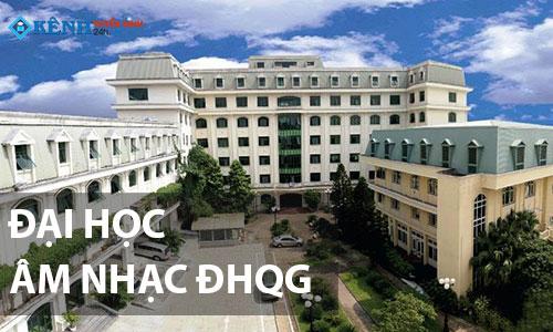 Truong hoc vien am nhac quoc gia viet nam - Điểm Chuẩn Học Viện Âm Nhạc Quốc Gia Việt Nam 2020 Chính Thức