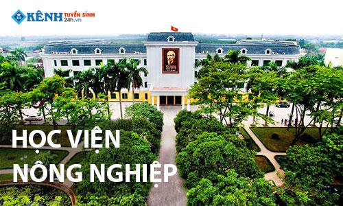 Truong hoc vien nong nghiep viet nam - Điểm Chuẩn Học Viện Nông Nghiệp Việt Nam 2020 Chính Thức