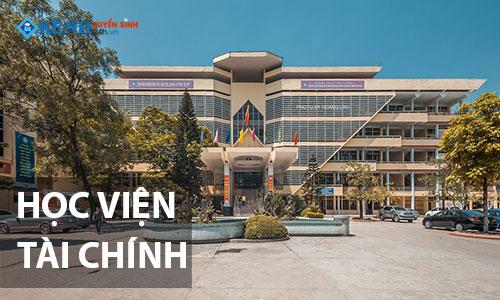 Truong hoc vien tai chinh - Điểm Chuẩn Học Viện Tài Chính 2020 Chính Thức