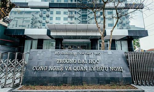 truong dai hoc cong nghe va quan ly huu nghi - Đại Học Công Nghệ Và Quản Lý Hữu Nghị Xét Tuyển Đợt 2 Năm 2019