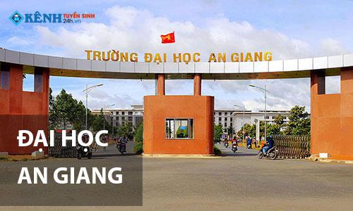 Truong dai hoc an giang - Điểm Chuẩn Đại Học An Giang 2020 Chính Thức