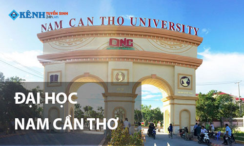 Truong dai hoc nam can tho - Điểm Chuẩn Đại Học Nam Cần Thơ 2020 Chính Thức