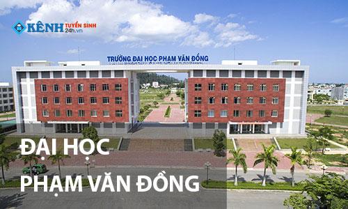 Truong dai hoc pham van dong - Điểm Chuẩn Đại Học Phạm Văn Đồng 2020 Chính Thức