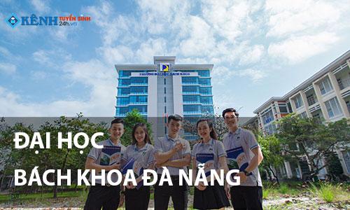 Điểm Chuẩn Đại Học Bách Khoa – Đại Học Đà Nẵng Chính Thức