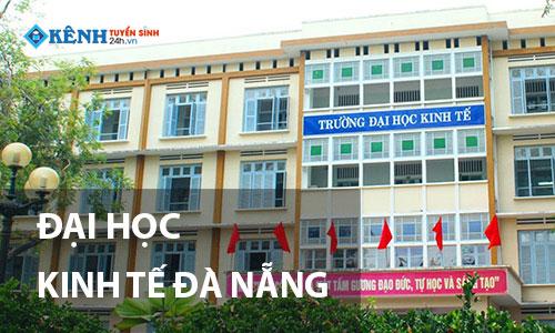 dai hoc kinh te dai hoc da nang - Điểm Chuẩn Trường Đại Học Kinh Tế Đà Nẵng