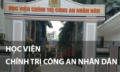 hoc vien chinh tri cong an nhan dan - Điểm Chuẩn Trường Học Viện Chính Trị Công An Nhân Dân 2020