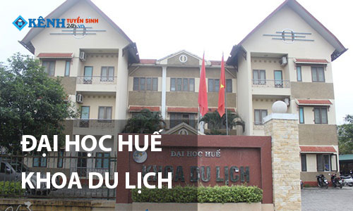 khoa du lich dai hoc hue - Điểm Chuẩn Khoa Du Lịch Đại Học Huế 2020 Chính Thức