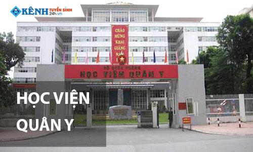 truong hoc vien quan y - Điểm Chuẩn Trường Học Viện Quân Y 2020 Chính Thức